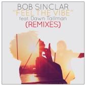 Feel the Vibe (feat. Dawn Tallman) [Remixes] - EP