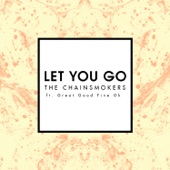 Let You Go (Mix Show Edit) [feat. Great Good Fine Ok] - Single