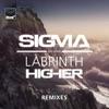 Higher (Remixes) [feat. Labrinth], Sigma