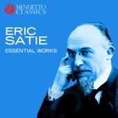 Eric Satie - Essential Works