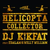 Helicopta Collector (feat. Edalam & Willy William)