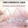 Pyramids (Basslockers Remix) [feat. Sanjin] - Single