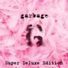 Garbage (20th Anniversary Super Deluxe Edition) [Remastered] ジャケット写真