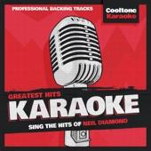 I Am...I Said (Originally Performed by Neil Diamond) [Karaoke Version]