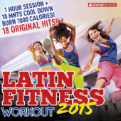 Latin Fitness 2015 - Workout Party Music (Latin Hits ideal for Running, Fat Burning, Aerobic, Gym, Cardio, Training, Exercise)