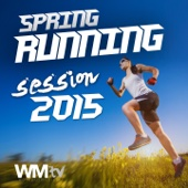 Spring Running 2015 Session (Non-Stop Mixed Compilation 145 - 170 BPM for Running and Workout)