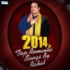 2014 s Top Romantic Songs by Rahat