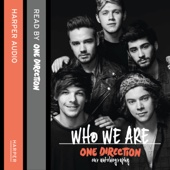 One Direction: Who We Are: Our Official Autobiography - One Direction