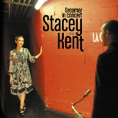 Download Dreamer in Concert - Stacey Kent on iTunes (Blues)