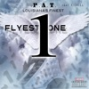 Flyest One (feat. K-Chill) - Single, P.A.T.