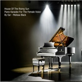 House of the Rising Sun Piano (Karaoke for the Female Voice) [By Ear]
