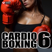 Cardio Boxing 6 (60 Min Non-Stop Workout Mix) [138-150 BPM]