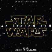 Star Wars: Az Ébredö Erö (Eredeti Filmzene)
