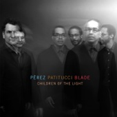 Perez Patitucci Blade - Children of the Light  artwork