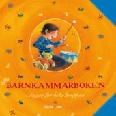 Lilla Barnkammarboken - Sånger för hela kroppen