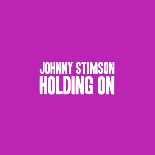 Holding On - Johnny Stimson