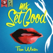 Ms. Set Good - Tian Winter