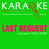 Last Request (In the Style of Paolo Nutini) [Karaoke with Background Vocal]