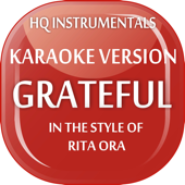Grateful [Instrumental / Karaoke Version] In the Style of Rita Ora