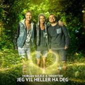 Morgan Sulele & Innertier - Jeg vil Heller Ha Deg artwork