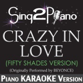 Crazy in Love (Originally Performed By Beyonce) [Fifty Shades Version] [Piano Karaoke Version]