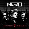 Between II Worlds, Nero