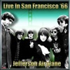 Jefferson Airplane - Live In San Francisco '65, Vol.#1
