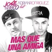 Mas Que una Amiga (feat. Adrian Rodriguez) - Single