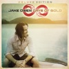 Days of Gold (Deluxe Edition), Jake Owen