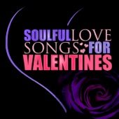 Soulful Love Songs for Valentines Day