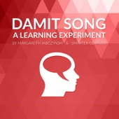 Damit Song - A Learning Experiment