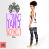 Ultimate Dance Workout - Ministry of Sound