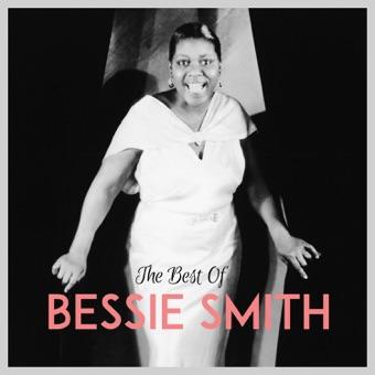 The Best of Bessie Smith – Bessie Smith