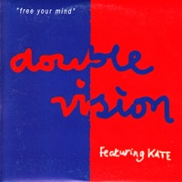 DOUBLE VISION - Free Your Mind