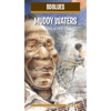 BD Music Presents Muddy Waters, Muddy Waters