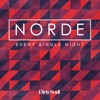 Norde - Every Single Night