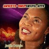 Amwoyo Omutukuvu Azze - Judith Babirye