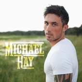 Michael Ray - Think a Little Less  artwork