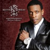 Keith Sweat -  There You Go  Tellin Me No Again