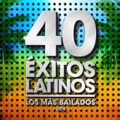 40 Éxitos Latinos 2014 - Los Más Bailados