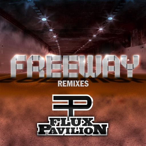 Freeway (Flux Pavilion and Kill the Noise Remix) - Flux Pavilion