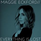 Maggie Eckford - Everything Is Lost artwork