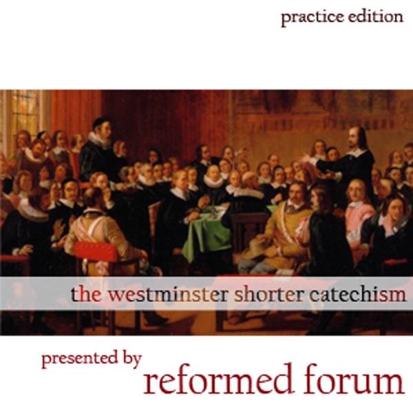 Shorter Catechism (practice)