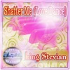 Shatter Me (Love Dance) - Single