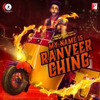 My Name Is Ranveer Ching - Single - Arijit Singh