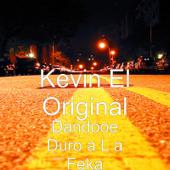Dandooe Duro a L a Feka - Kevin El Original