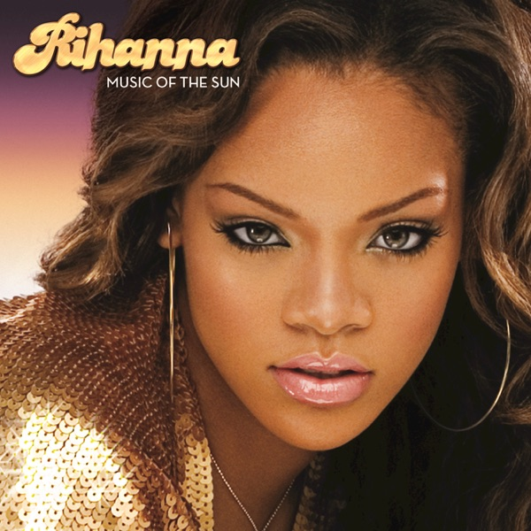 Music of the Sun Album Cover by Rihanna