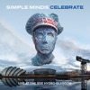 Celebrate - Live At the SSE Hydro Glasgow (Audio Version), Simple Minds