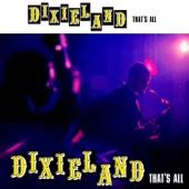 Dixieland - That's All