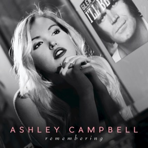 Ashley Campbell - Remembering